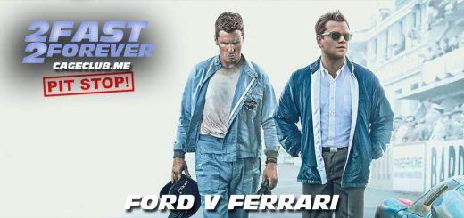 2 Fast 2 Forever #058 – Ford v Ferrari (2019)