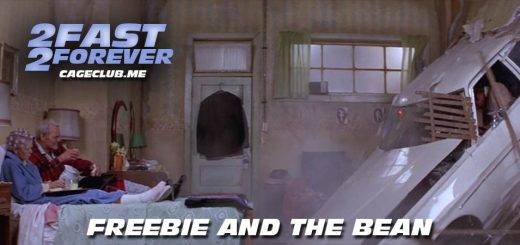 2 Fast 2 Forever #107 – Freebie and the Bean (1974)