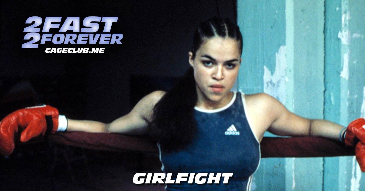 2 Fast 2 Forever #123 – Girlfight (2000)