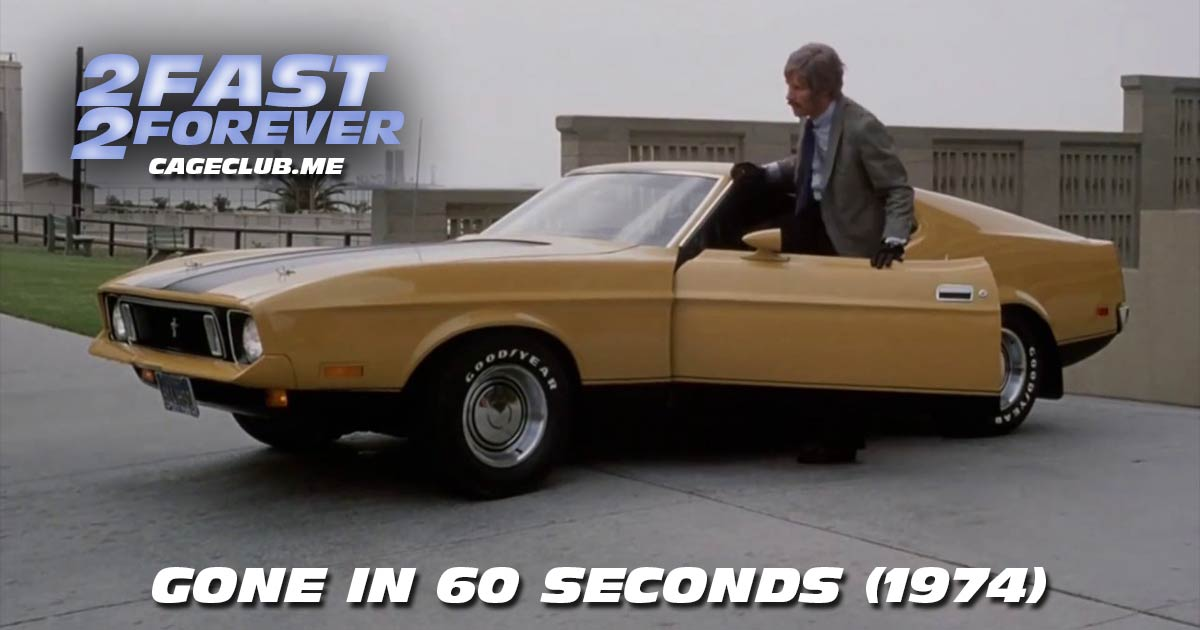 2 Fast 2 Forever #093 – Gone in 60 Seconds (1974)