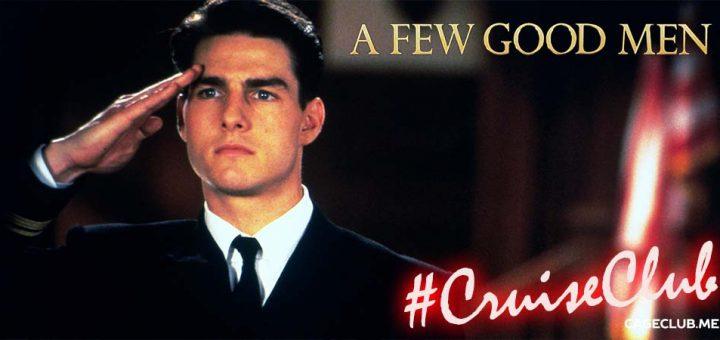#CruiseClub #015 – A Few Good Men (1992)
