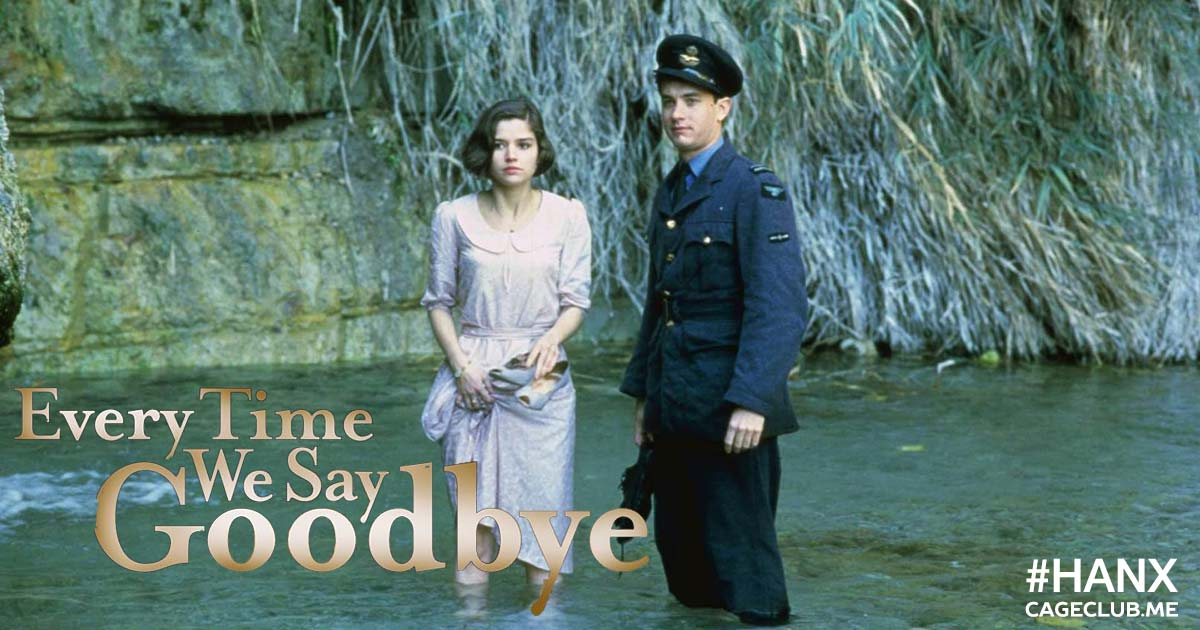 #HANX for the Memories #012 – Every Time We Say Goodbye (1986)