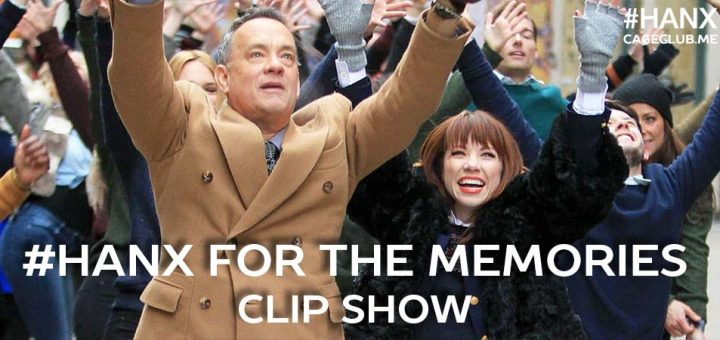#HANX for the Memories #060 – Tom Hanks Clip Show