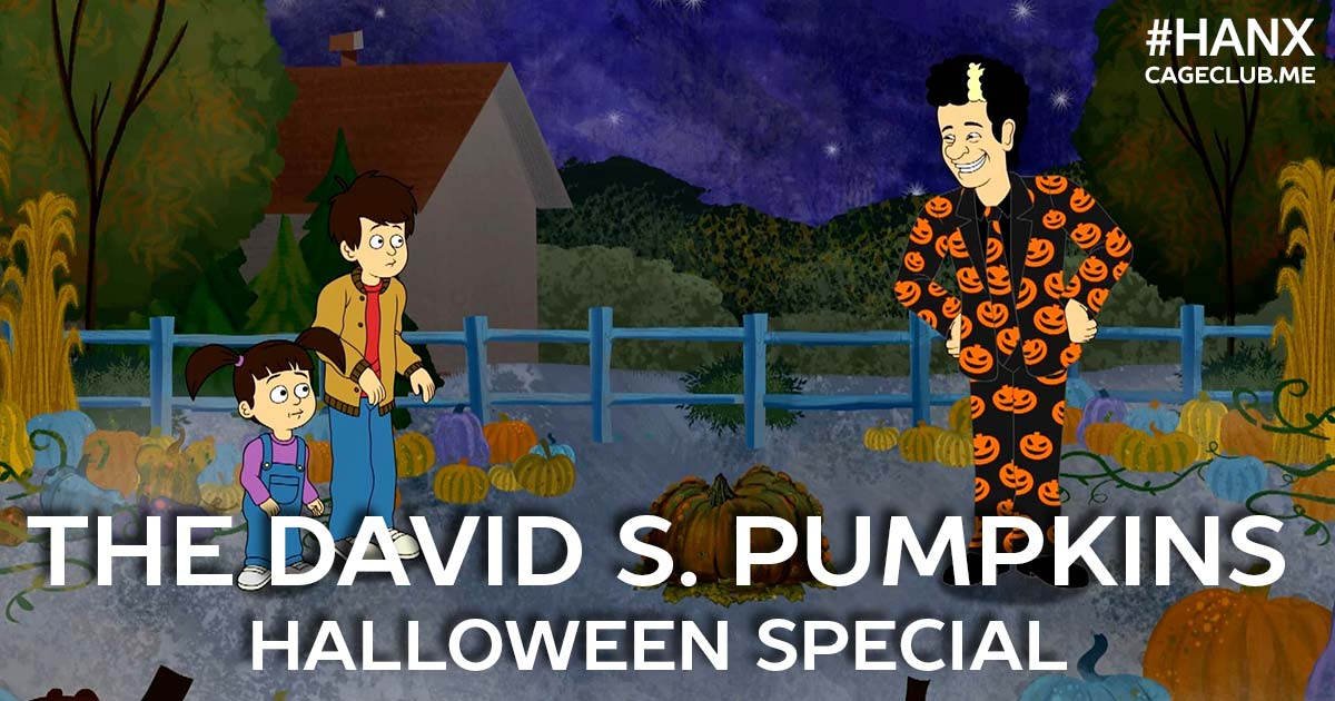 #HANX for the Memories #061 – The David S. Pumpkins Halloween Special