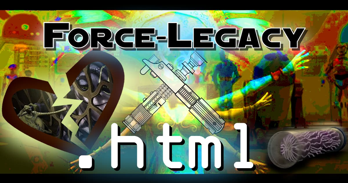 forcelegacy.html #095 – Secret Revealed, Sorta! Also: Offensive Gay Hut Not Gay and Dies