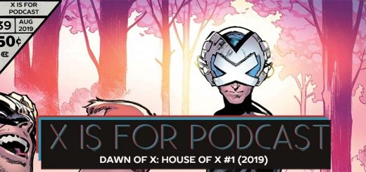 X is for Podcast #039 – Dawn of X: House of X #1