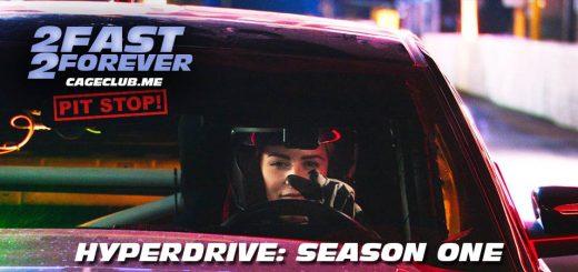 2 Fast 2 Forever #054 – Hyperdrive: Season One