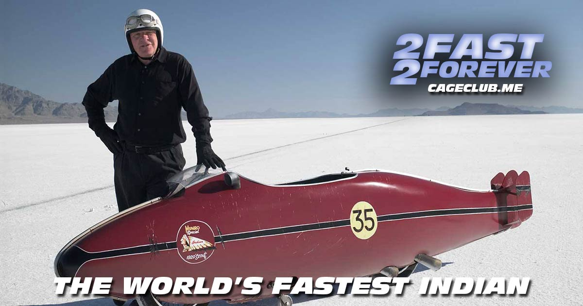 2 Fast 2 Forever #198 – The World's Fastest Indian (2005)