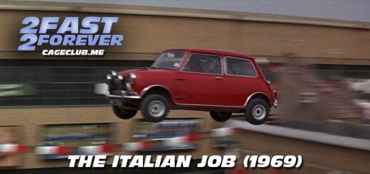 2 Fast 2 Forever #092 – The Italian Job (1969)