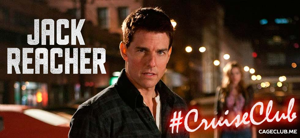Cruiseclub 035 Jack Reacher 2012 The Cageclub Podcast Network