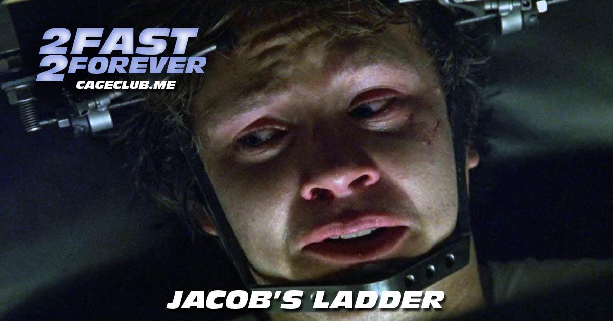 2 Fast 2 Forever #157 – Jacob's Ladder (1990)