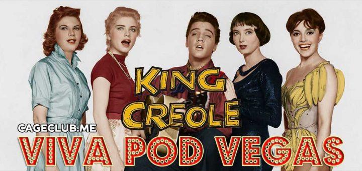 Viva Pod Vegas #004 – King Creole (1958)