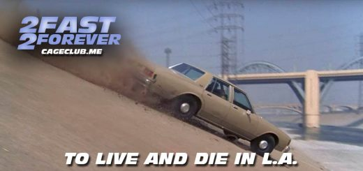 2 Fast 2 Forever #101 – To Live and Die in L.A. (1985)