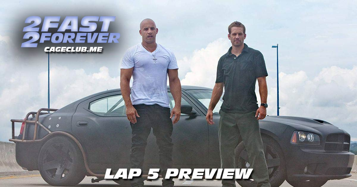 2 Fast 2 Forever #048 – Lap 5 Preview