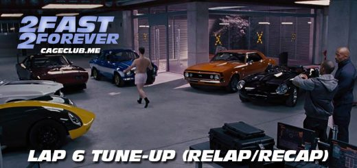 2 Fast 2 Forever #106 – Lap 6 Tune-Up (Recap/Relap)