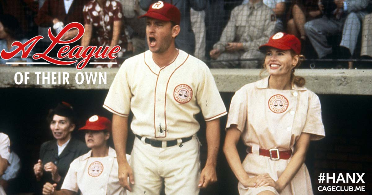 #HANX for the Memories #021 – A League of Their Own (1992)