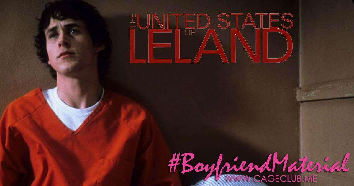 #BoyfriendMaterial #021 – The United States of Leland (2003)