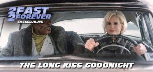 2 Fast 2 Forever #153 – The Long Kiss Goodnight (1996)