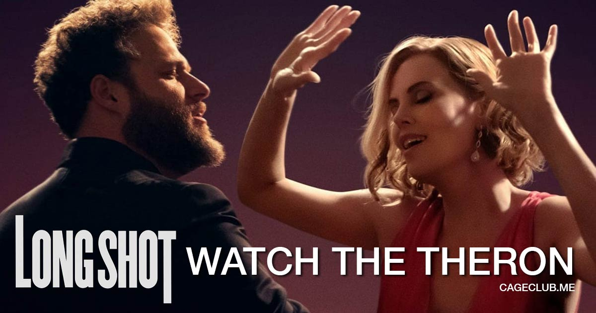 Watch The Theron #052 – Long Shot (2019)