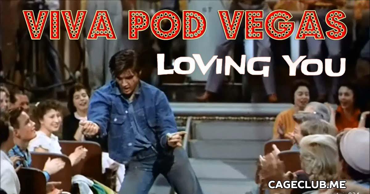 Viva Pod Vegas #002 – Loving You (1957)