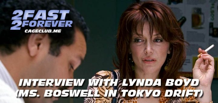 2 Fast 2 Forever #168 – Interview with Lynda Boyd (Ms. Boswell in Tokyo Drift)