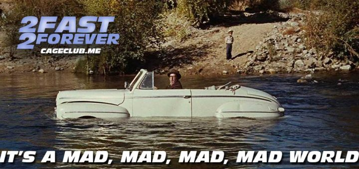 2 Fast 2 Forever #105 – It's a Mad, Mad, Mad, Mad World (1963)