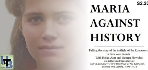 Hard to Believe #046 – Maria Against History - The twilight of the Romanovs in their own words