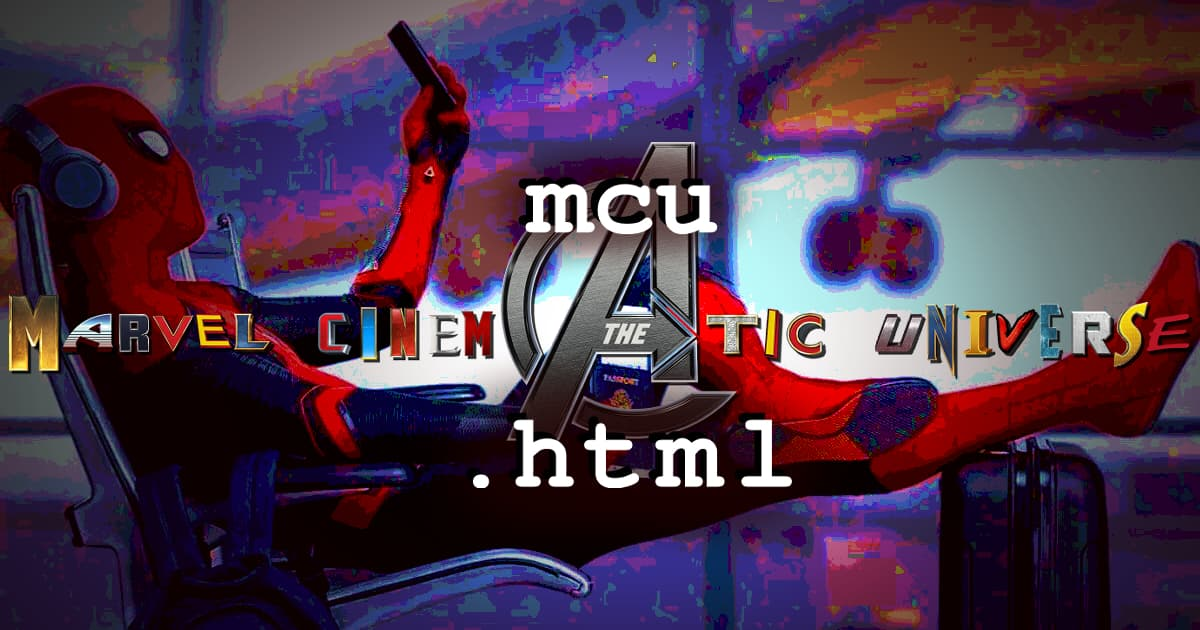 mcu.html #048 – Spider-Man: Far from Home (2019): Part 1