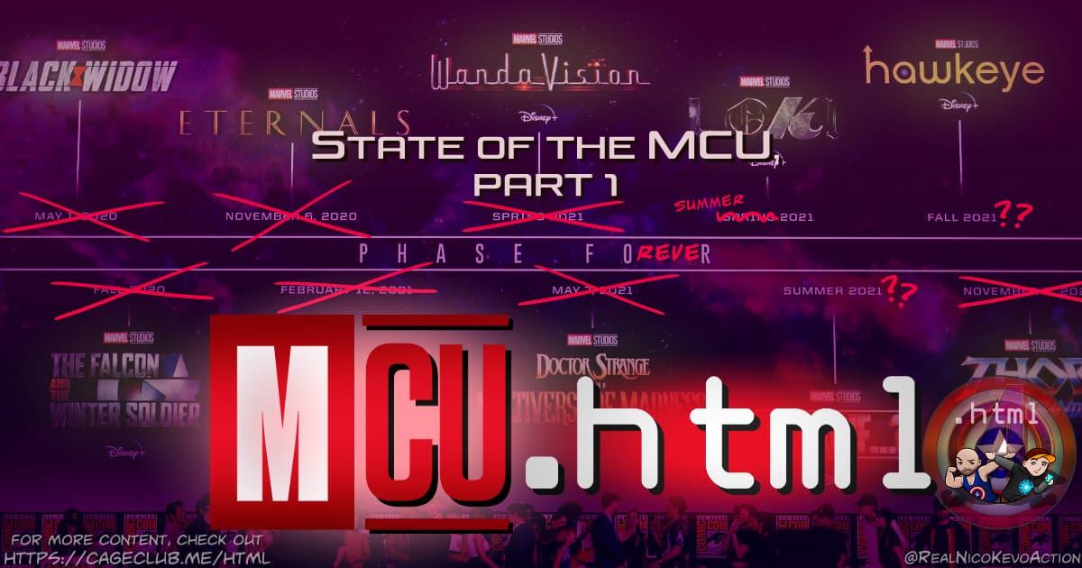 mcu.html - The State Of The MCU 2021, Part 1 (A Year in Film)