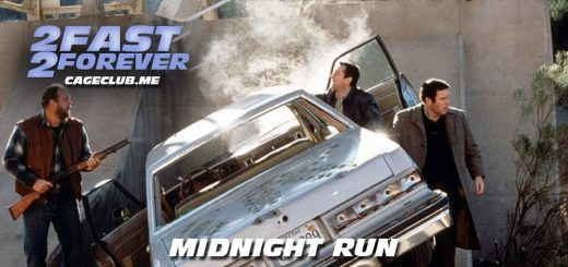 2 Fast 2 Forever #096 – Midnight Run (1988)