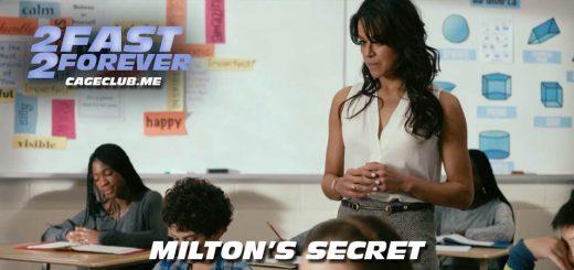 2 Fast 2 Forever #128 – Milton's Secret (2016)