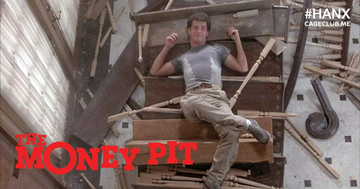 The Money Pit (1986) - #HANX for the Memories: The Tom Hanks Podcast
