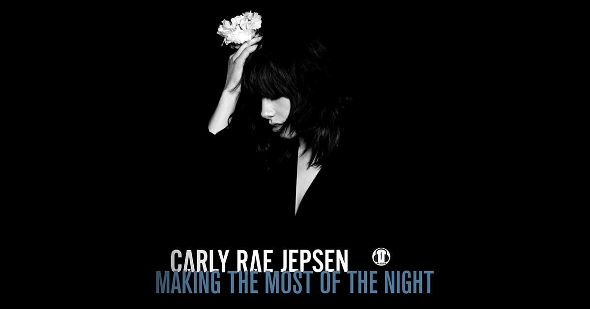 The Carly Rae Jepsen E•MO•TION Minute: Making the Most of the Night (E•MO•TION) - The Now and Again Podcast
