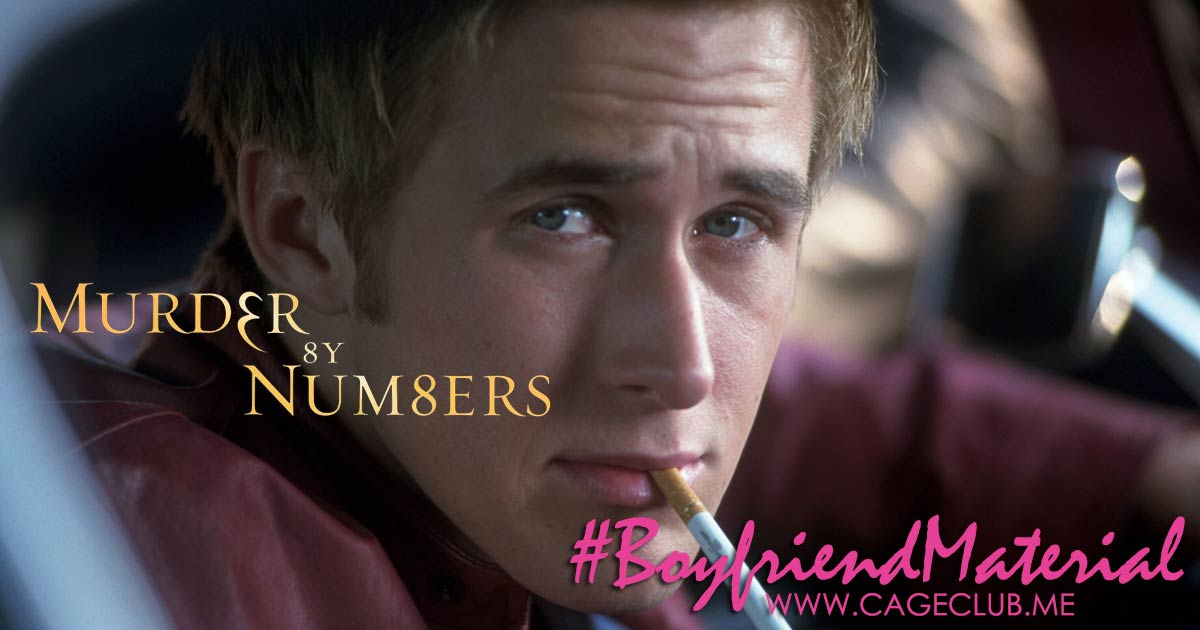 #BoyfriendMaterial #022 – Murder by Numbers (2002)