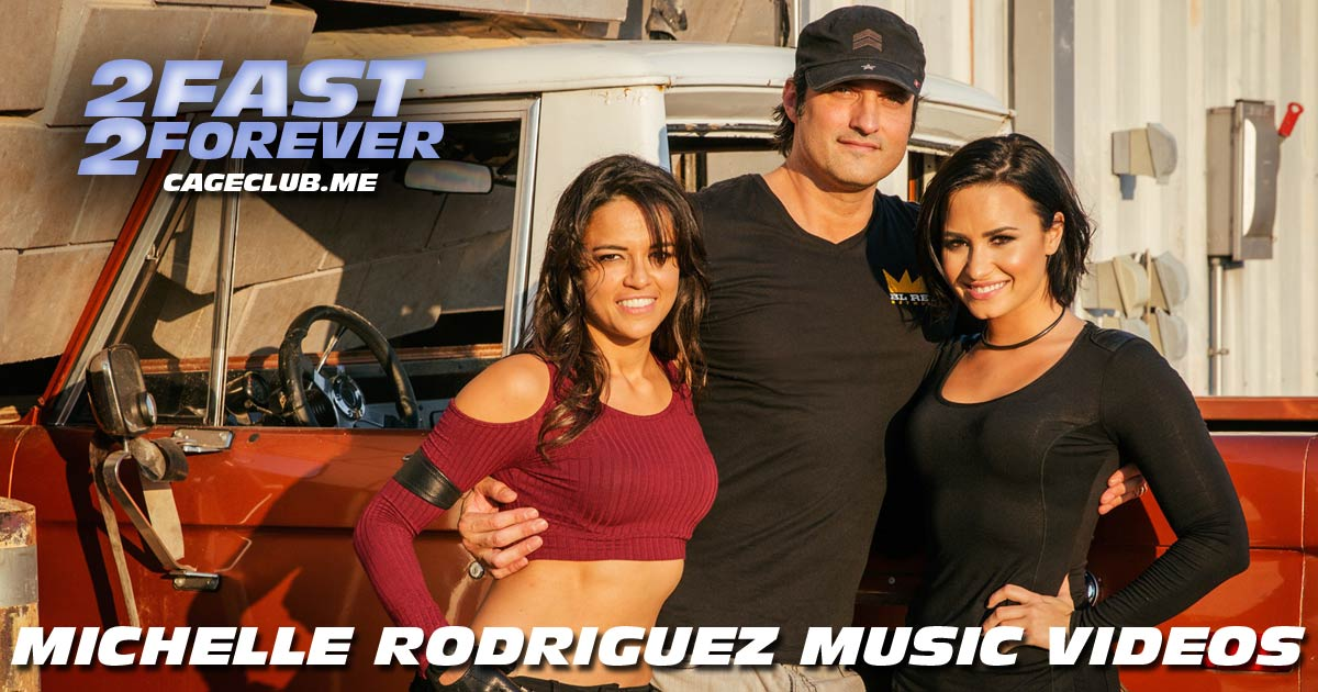 2 Fast 2 Forever #131 – Michelle Rodriguez Music Videos