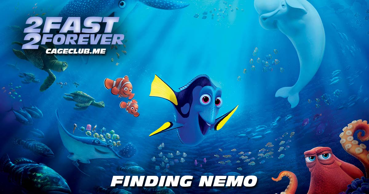 2 Fast 2 Forever #145 – Finding Nemo (2003)