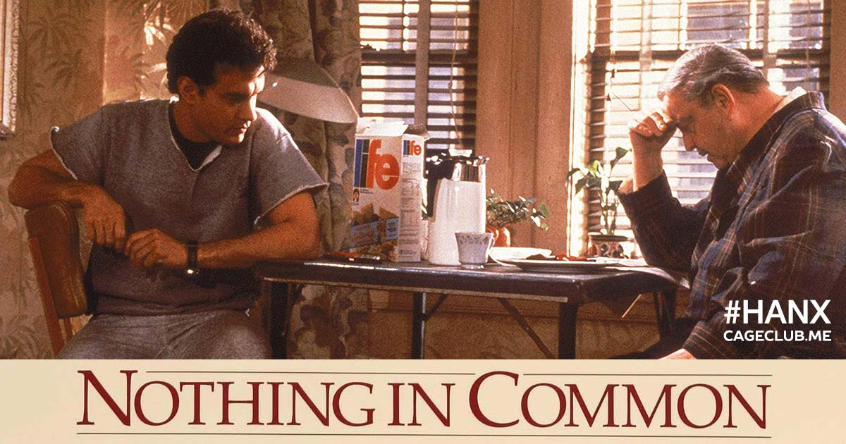 Nothing in Common (1986) - #HANX for the Memories #011
