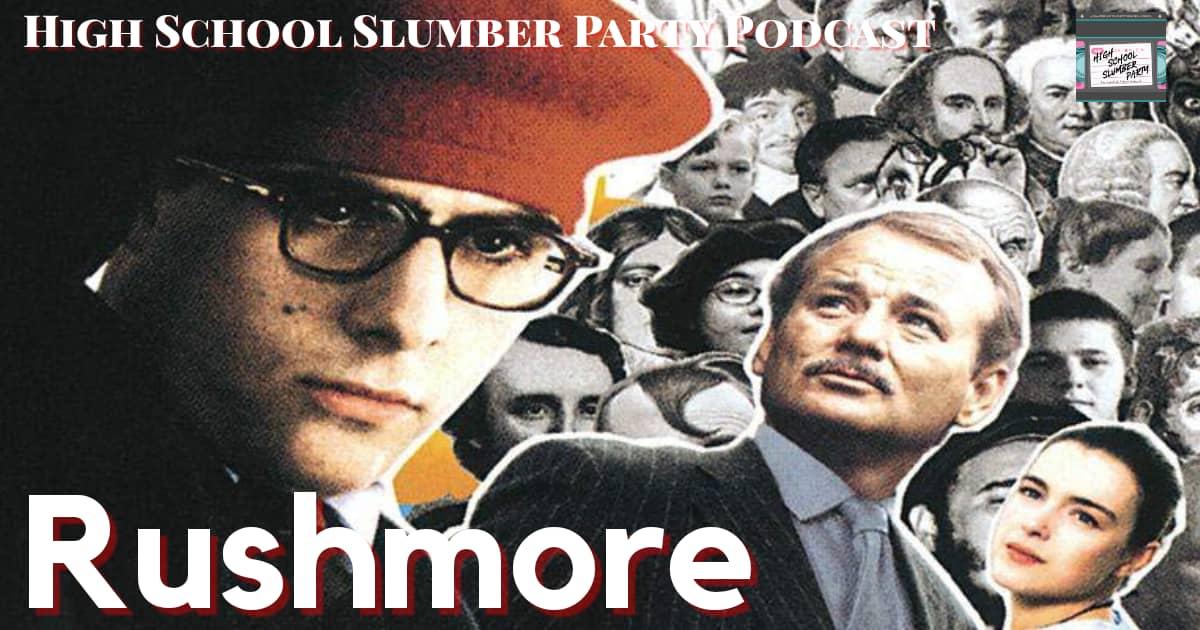Rushmore (1998) - High School Slumber Party