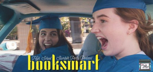 High School Slumber Party #058 – Booksmart (2019)