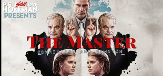 P.S. I Still Love Hoffman #013 – The Master (2012)