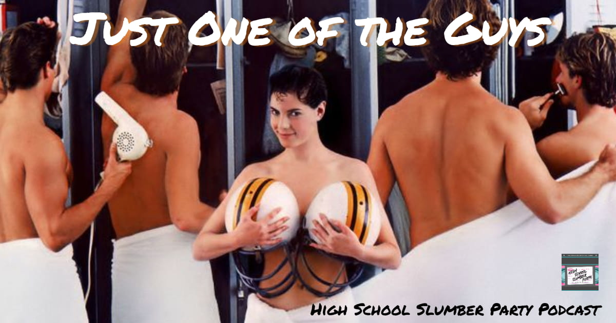 High School Slumber Party #063 – Just One of the Guys (1985)