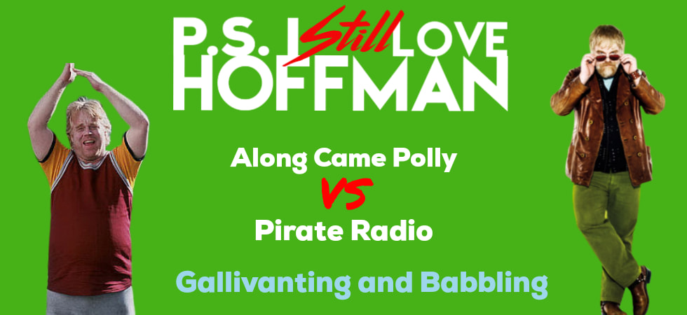P.S. I Still Love Hoffman #014 – Galavanting and Babbling