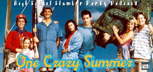 High School Slumber Party #069 – One Crazy Summer (1986)