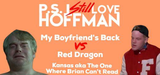 P.S. I Still Love Hoffman #018 – Kansas (aka The One Where Brian Can't Read)