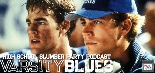 High School Slumber Party #073 – Varsity Blues (1999)