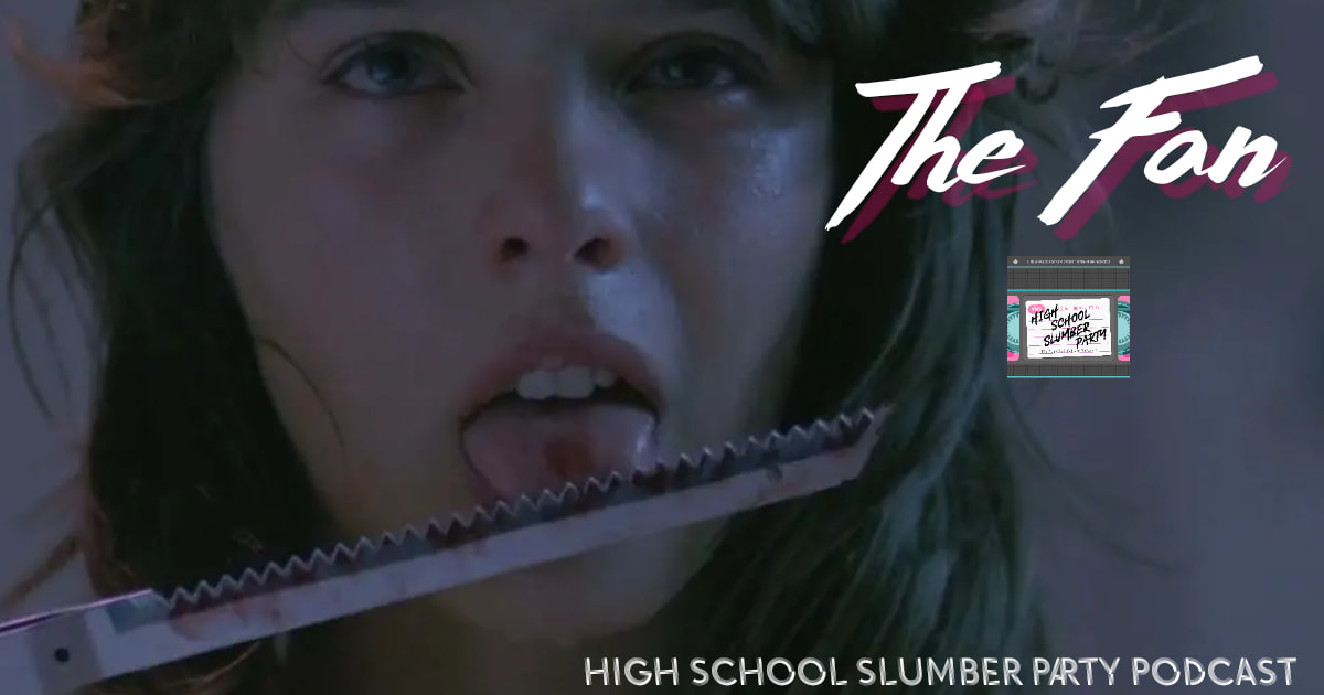 High School Slumber Party #076 – Der Fan (aka The Fan) (1982)