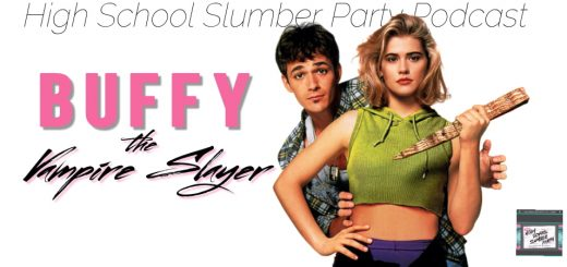 High School Slumber Party #077 – Buffy the Vampire Slayer (1992)