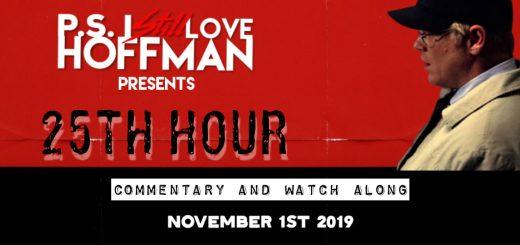 P.S. I Still Love Hoffman #021 – 25th Hour (2002)