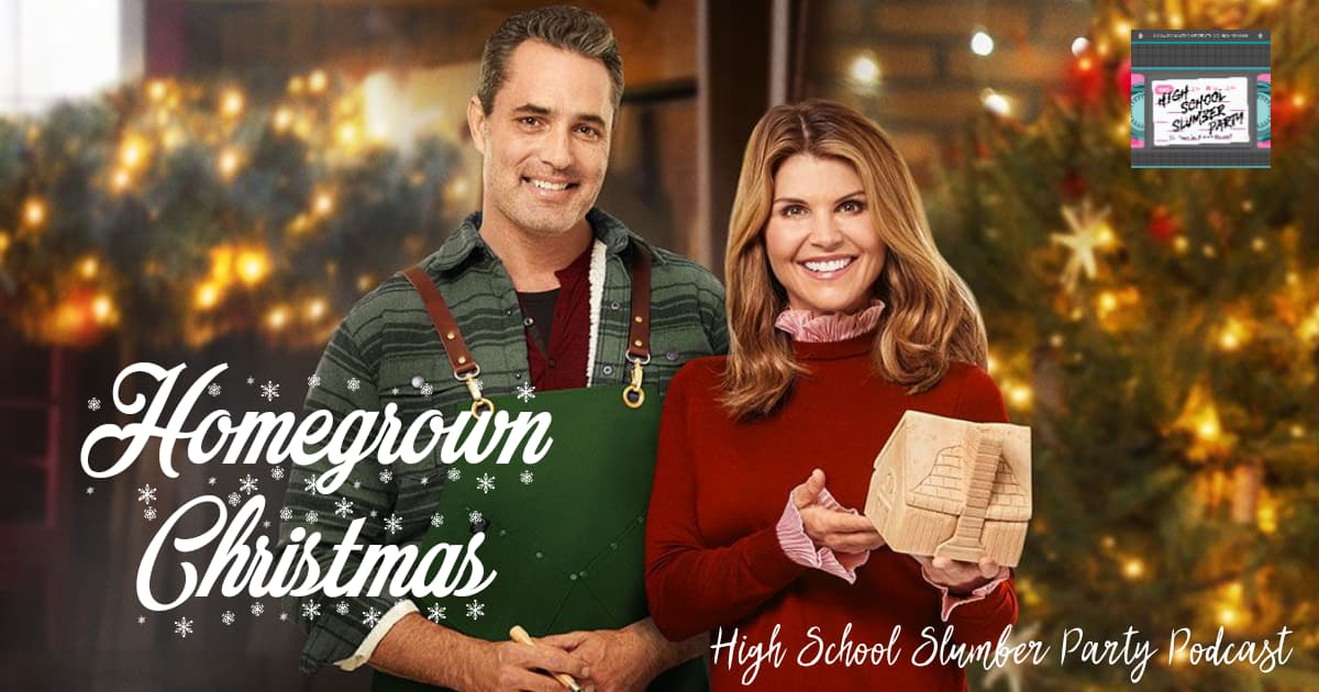 High School Slumber Party #084 – Homegrown Christmas (2018)