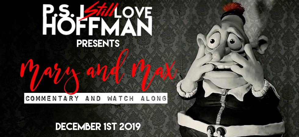P.S. I Still Love Hoffman #023 – Mary and Max (2009)